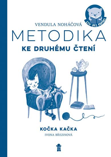 Ivona Březinová: KOČKA KAČKA